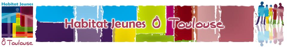 Association Habitat Jeunes Ô Toulouse